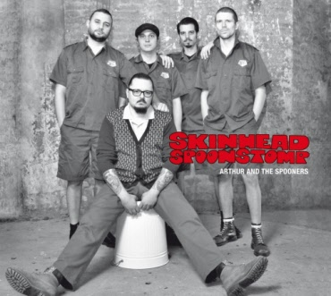 Arthur And The Spooners - Skinhead Spoonstomp 2x12GF-LP + Downloadcode